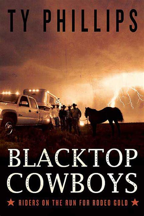 wrapped and strapped blacktop cowboys novel books blacktop cowboys ty phillips macmillan
