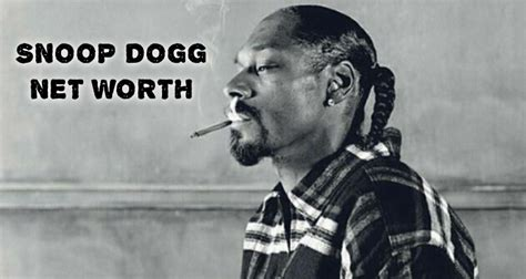 how is snoop snoop dogg net worth
