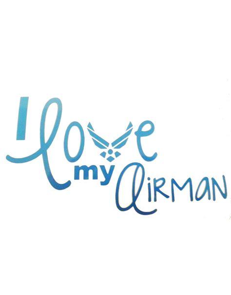 I My by U S Air I My Airman Sticker U S Custom Stickers