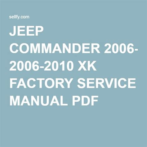 service manual 2008 jeep commander owners manual pdf jeep commander xk 2006 2007 2008 2009 17 best images about jeep factory repair service manuals on patriots toyota and