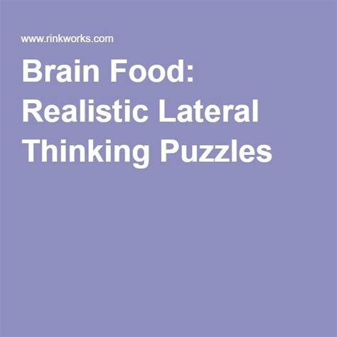 brain snacks for your soul puzzles and activities for adults books the 25 best lateral thinking ideas on brain