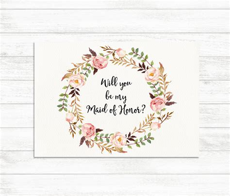 will you be my maid of honor floral printable maid of honor