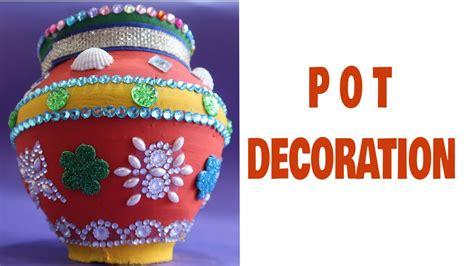Pot Decoration by Pot Decoration Pot Decoration Competition Matki