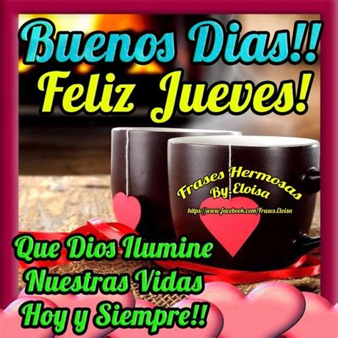 jueves imagenes y frases 191 best images about jueves on pinterest amigos buen