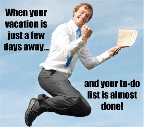To Do List Meme - how to stay focused as your vacation draws near vacation
