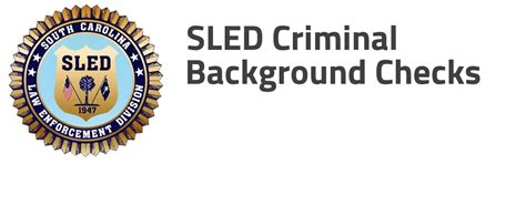 Sle Background Check Sc State Enforcement Division Sled Criminal