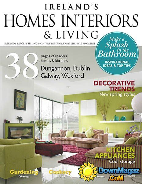 home design magazine ireland ireland s homes interiors living march 2015 187 download