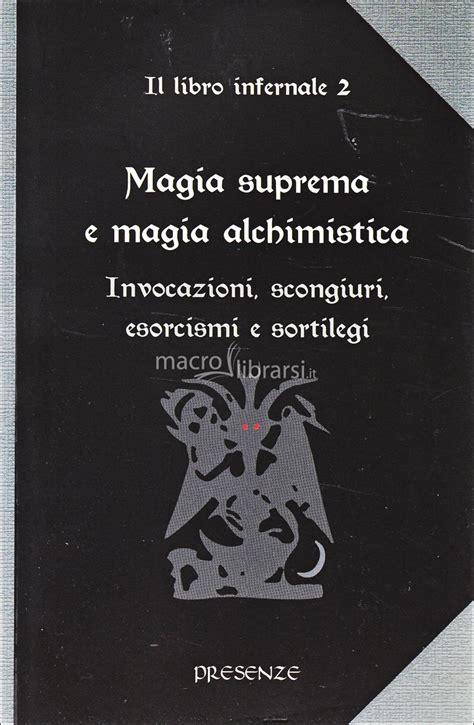 magnesio suprema magia suprema e magia alchimistica il libro infernale 2