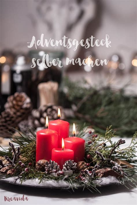 Adventsgestecke Selber Machen Anleitung by 18 Best Kreavida Diy Anleitungen Images On
