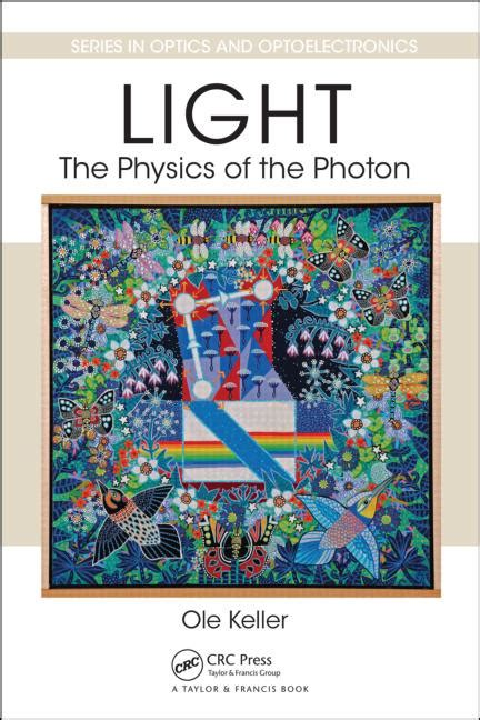 light it up a ash novel books light the physics of the photon crc press book