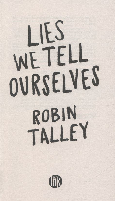lies we tell ourselves by talley robin 9781848452923 brownsbfs