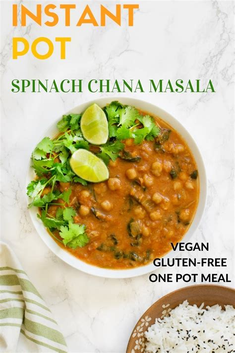 instant pot gluten free 40 healthy easy delicious nutritious gluten free recipes instant pot cookbooks volume 4 books instant pot spinach chana masala vegan gluten free