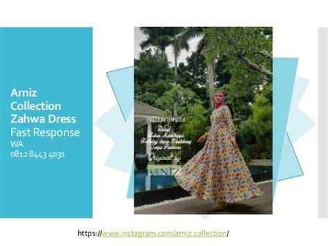 Baju Arniz 0812 8443 4031 grosir arniz baju muslimah zalwa dress