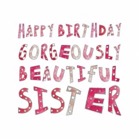 happy birthday images for my sister 106 best happy birthday wishes for sister with images my