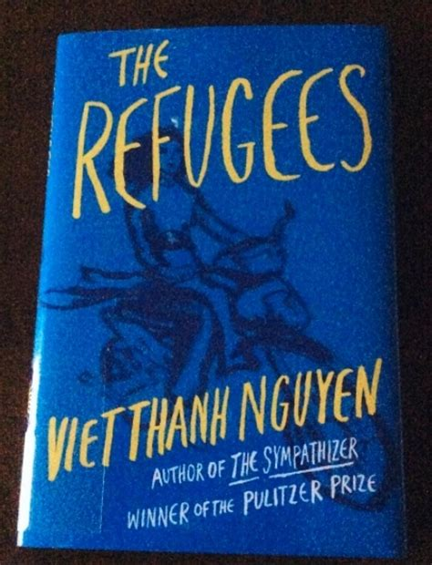 quot the refugees quot by viet thanh nguyen a book review