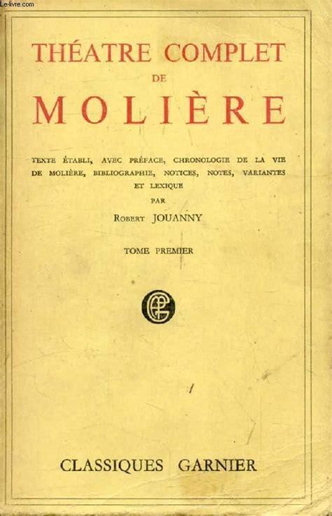 Theatre Complet De Moliere Tome I By Moliere Garnier Non