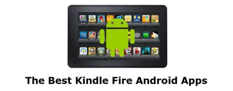 best app to free on android 4 best kindle android apps for fans