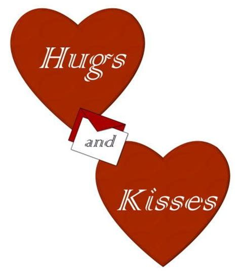 Hug And 94 best images about hugs and kisses on kisses and hugs hugs for you and hug quotes