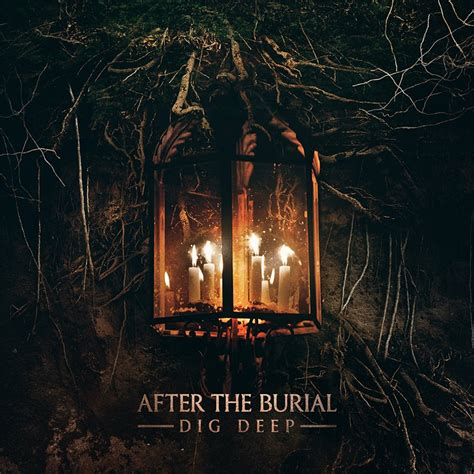 After The after the burial to release dig in february metal