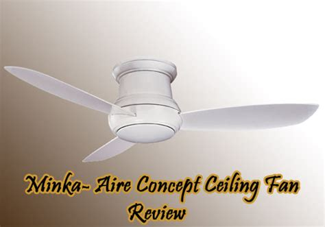 minka ceiling fans reviews minka aire concept ceiling fan installation review