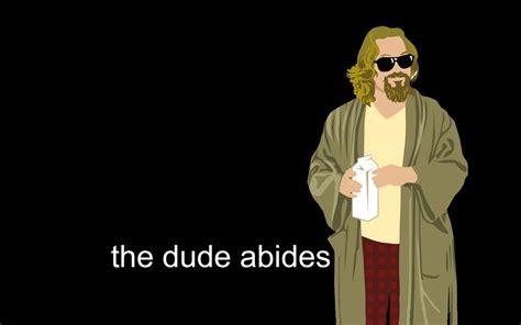 The Dude Meme - image 542277 the big lebowski know your meme