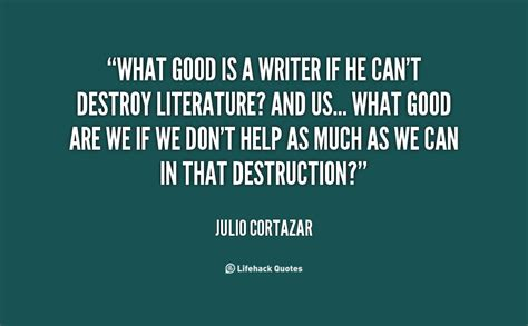 julio cortazar biography in spanish julio cortazar quotes quotesgram