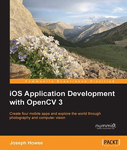 ios development with books ios application development with opencv 3 pdf e