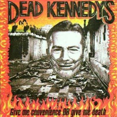 Cd Dead Kennedys Give Me Convenience Or Give Me Import dead kennedys give me convenience or give me bilbo