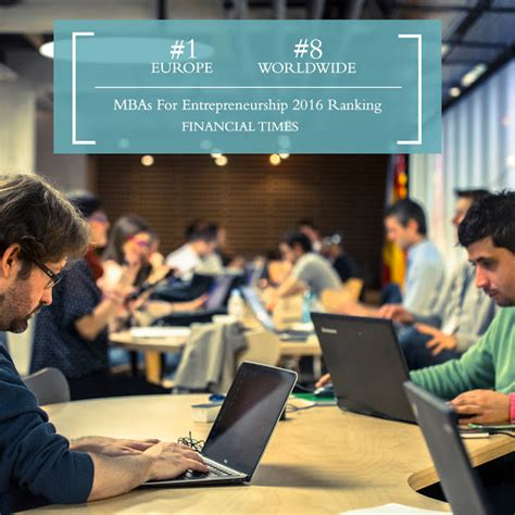Mba School Rankings Entrepreneurship by The Ie Imba 1 Mba For Entrepreneurship Ie Business