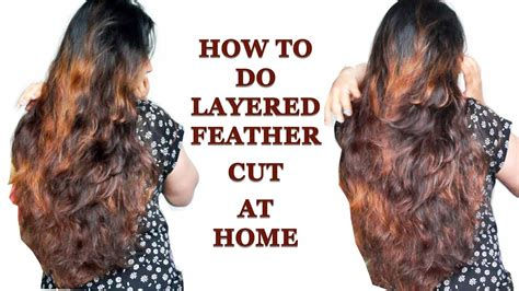how to cut mens hair to feather how to do layered feather cut at home in hindi youtube