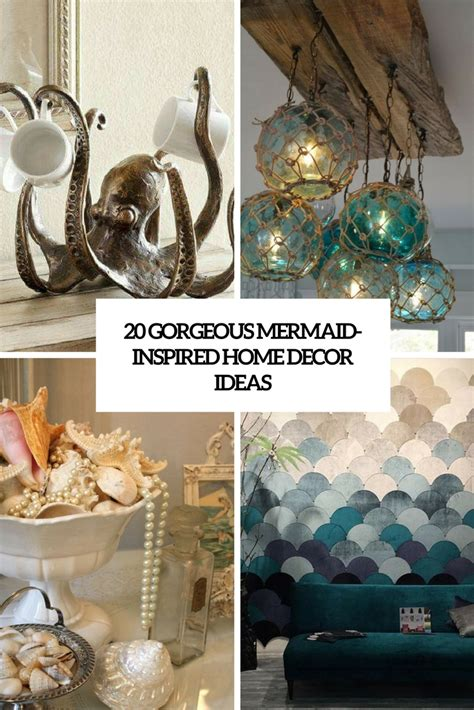 pictures decor 20 gorgeous mermaid inspired home d 233 cor ideas shelterness