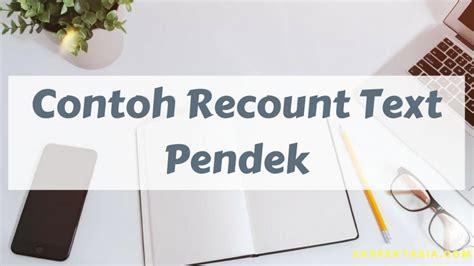 contoh recount text biography pendek contoh recount text holiday in bandung beserta artinya