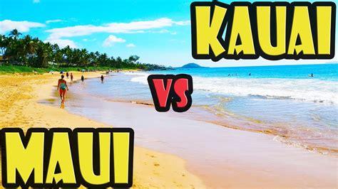 8 Reasons Hawaii Is by Or Kauai Which Hawaiian Island Is Best