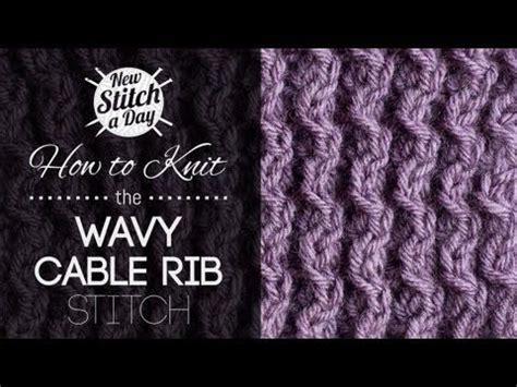 english rib pattern how to knit the wavy cable rib stitch english style