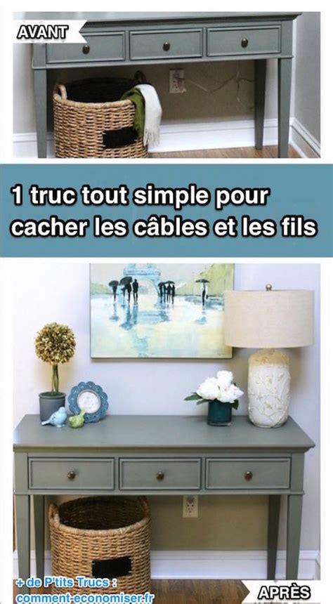 Comment Cacher Des Fils by 1 Truc Tout Simple Pour Cacher Les Fils Et Les C 226 Bles