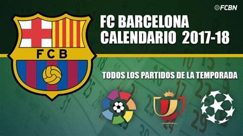 El Barcelona Calendario Pretemporada Fc Barcelona Noticias