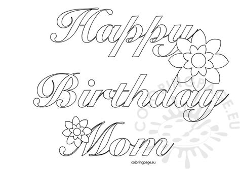 happy birthday mom printable coloring page