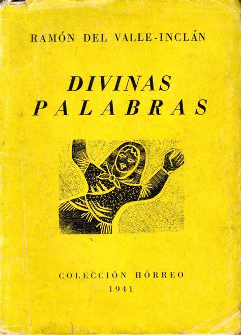 libro divinas palabras divinas palabras ram 243 n del valle incl 225 n 100 00 en mercado libre