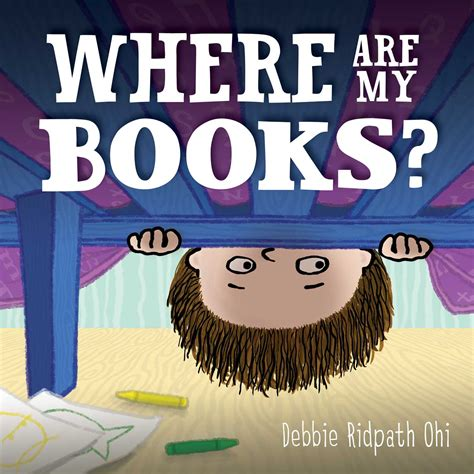 where are my books book by debbie ridpath ohi
