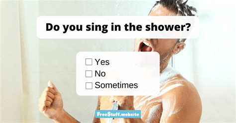 do you sing in the shower