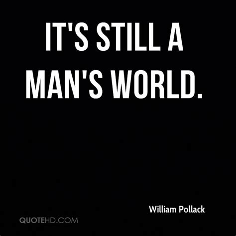 it s a world william pollack quotes quotehd
