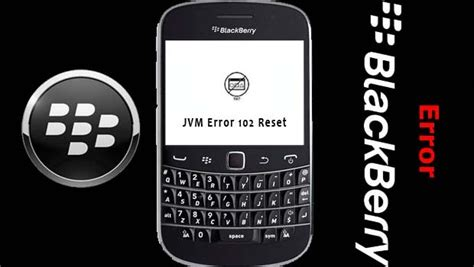Jvm Reset Blackberry | celular mobile pc jvm error code their description