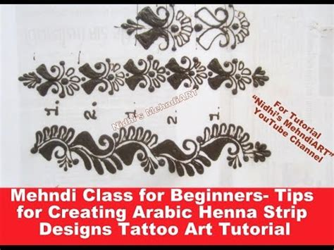 henna tattoo tutorial for beginners mehndi class for beginners tips for creating arabic henna