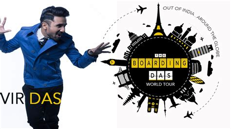 World Tour the boardingdas world tour vir das world tour