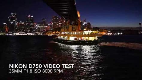 nikon low light lens nikon d750 low light video test on 35mm 1 8 af s lens