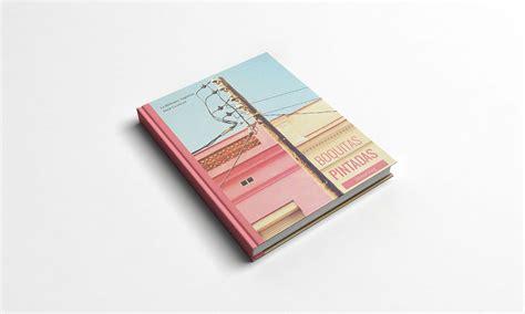libro boquitas pintadas libro editorial boquitas pintadas on behance