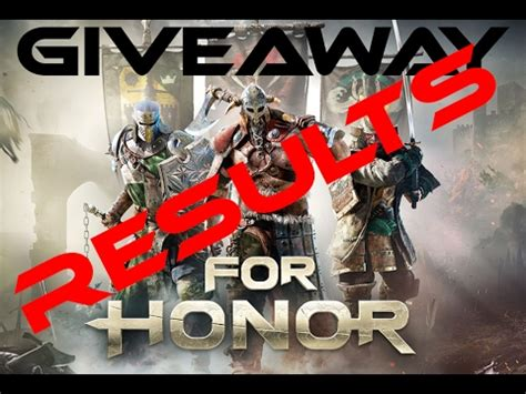 For Honor Giveaway - for honor giveaway results youtube