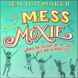 maine has moxie books of mess and moxie audio book cds unabridged