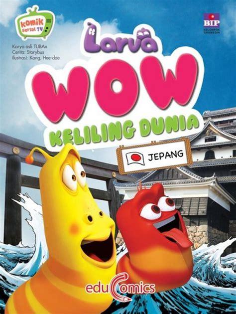 Larva Wow Keliling Dunia Tiongkok bukukita larva wow keliling dunia jepang
