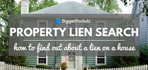 property lien search how to find out about a lien on a house